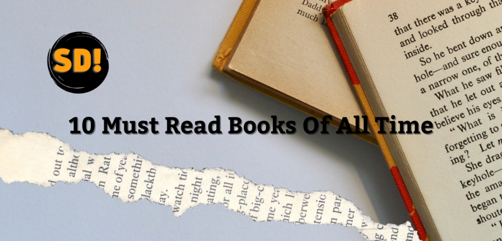 10 Must Read Books Of All Time